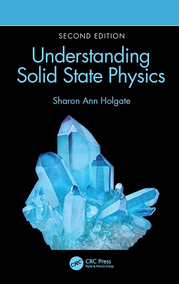 Front cover of Understanding Solid State Physics 2nd edition featuring a blue coloured crystal